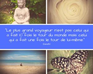 Méditation guidée. Le plus grand voyageur n'est pas celui qui a fait 10 fois le tour du monde mais celui qui a fait une fois le tour de lui-même. Gandhi